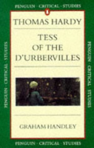 Critical Studies: Tess Of The DUrbervilles by Graham Handley ...