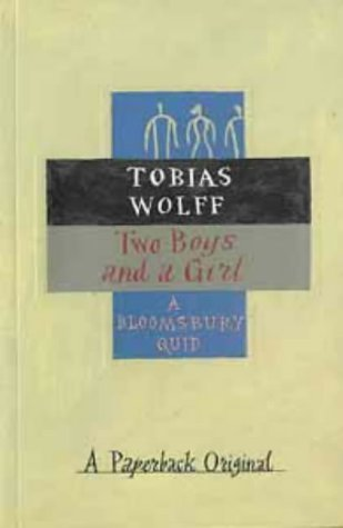 Two Boys And A Girl by Tobias Wolff