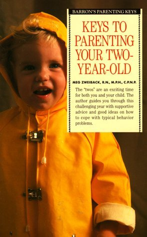Keys to Parenting Your Two-Year-Old (Barron's Parenting Keys)