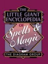 The Little Giant® Encyclopedia of Spells  Magic