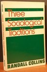Three Sociological Traditions