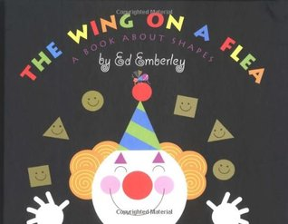 The Wing on a Flea: A Book about Shapes
