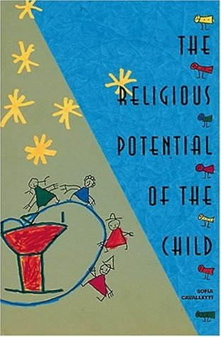 The Religious Potential of the Child by Sofia Cavalletti