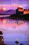 Wings of Morning (These Highland Hills, #2)