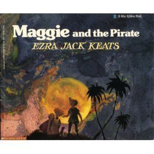 Maggie and the Pirate (A Blue Ribbon Book)