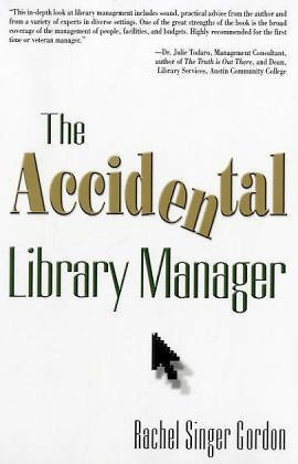 The Accidental Library Manager by Rachel Singer Gordon