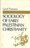 Sociology of Early Palestinian Christianity