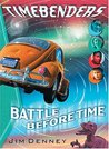 Timebenders #1: Battle Before Time