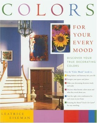 Colors for Your Every Mood by Leatrice Eiseman