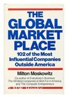 The Global Marketplace: 102 Of the Most Influential Companies Outside America