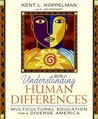 Understanding Human Differences: Multicultural Education for a Diverse America