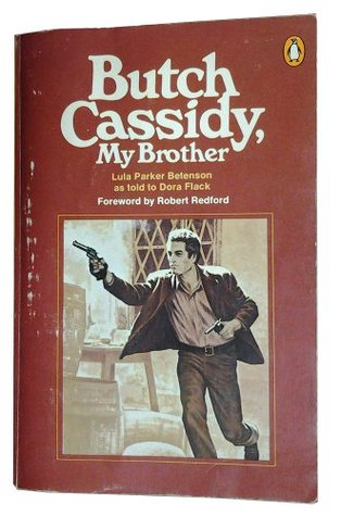 Butch Cassidy, My Brother
