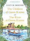 The Children of Green Knowe Collection (Green Knowe, #1&3)