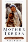 Mother Teresa: Beyond The Image