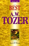 Best of A.W. Tozer, Book 1