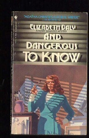 And Dangerous to Know (Henry Gamadge #14)