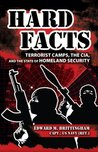 Hard Facts: Terrorist Camps, the CIA, and the State of Homeland Security