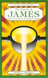 The Epistle of James: Proven Character Through Testing (The Grace New Testament Commentary Series)