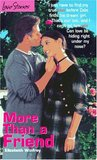 More Than a Friend (Love Stories For Young Adults, #7)