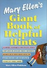 Mary Ellen's Giant Book of Helpful Hints: Three Books in One