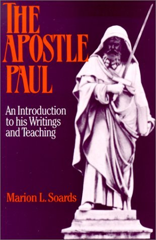 The Apostle Paul: An Introduction to His Writings and Teaching