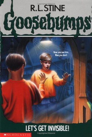 Let's Get Invisible! by R.L. Stine