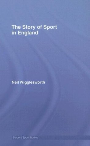 The Story of Sport in England