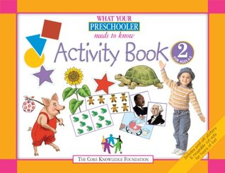 What Your Preschooler Needs to Know: Activity Book 2 for Ages 4-5