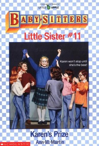 Karen's Prize (Baby-Sitters Little Sister, #11)