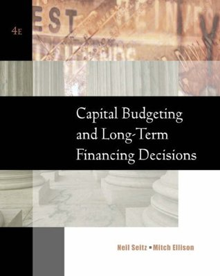 Capital Budgeting and Long-Term Financing Decisions