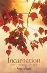 Incarnation: Daily Poems for Advent