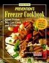 Prevention's Freezer Cookbook: Great Dishes You Can Cook and Freeze