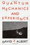 Quantum Mechanics and Experience