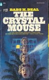 The Crystal Mouse