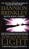At Peace in the Light: The Further Adventures of a Reluctant Psychic Who Reveals the Secret of Your Spiritual Powers