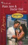 Plain Jane & Doctor Dad (Dynasties: The Connellys, #5)