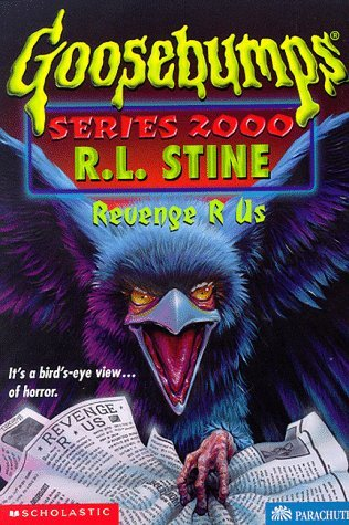 2000 7 - Revenge R Us Goosebumps Series By R L Stine Reviews Discussion Bookclubs Lists - 2000 7