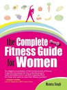 The Complete Fitness Guide for Women