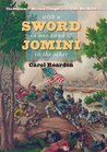 With a Sword in One Hand and Jomini in the Other: The Problem of Military Thought in the Civil War North