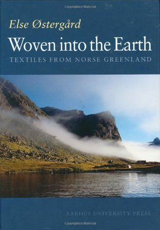 Woven Into the Earth by Else Østergård