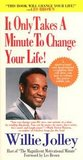 It Only Takes a Minute to Change Your Life