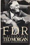 FDR: A Biography