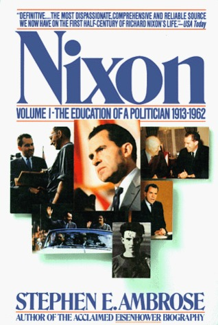 Nixon Volume #1 by Stephen E. Ambrose