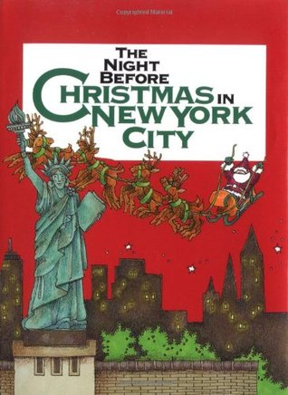 Night Before Christmas In New York City, The (Night Before Christmas (Gibbs))