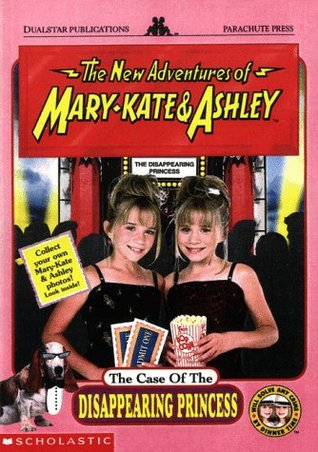 The Case of the Disappearing Princess (The New Adventures of Mary-Kate & Ashley, #9)
