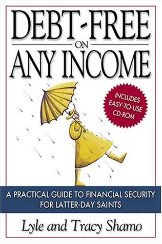Debt-Free on Any Income by Lyle Shamo
