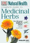 Complete Medicinal Herbs by Penelope Ody