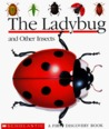 The Ladybug and Other Insects