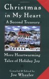 Christmas in My Heart A Second Treasury: More Heartwarming Tales of Holiday Joy