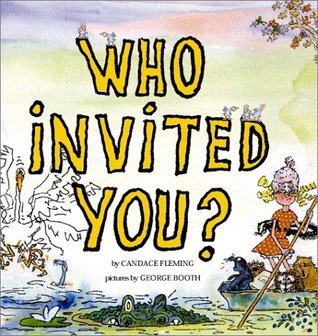 Who Invited You? by Candace Fleming